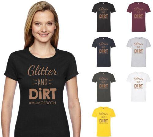 Glitter and Dirt Mum of Both Rose Gold Print T-Shirt Cute Cool Funny Slogan