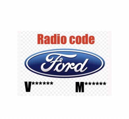 Radio Code Ford M//V C-Max Cougar Fiesta Focus Galaxy Ka Mondeo Puma SMax Transit