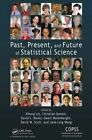 Past, Present and Future of Statistical Science by Apple Academic Press Inc. (Hardback, 2014)