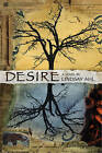 Desire by Lindsay Ahl (Paperback / softback, 2004)