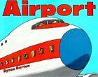 Airport by Byron Barton (Paperback / softback)