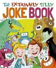 The Extremely Silly Joke Book by Sally Lindley, Joe Fullman (Paperback, 2016)