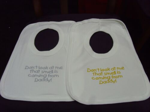 Funny Embroidered Personalised Bib Baby Shower Gift dont look at me the smell da