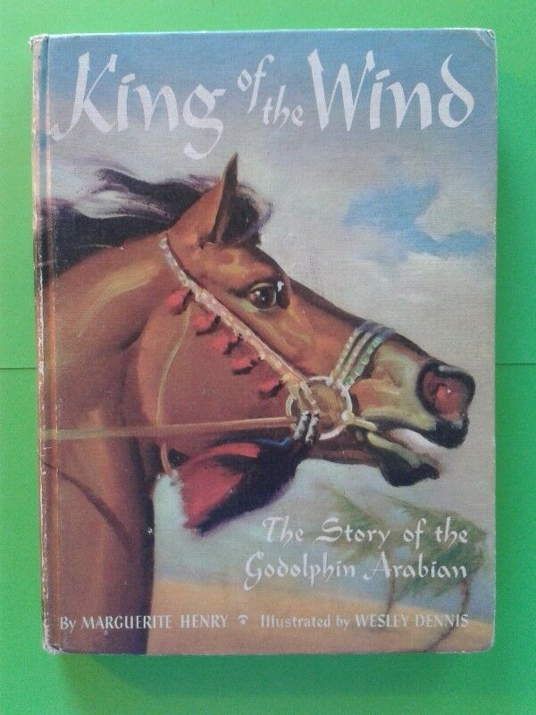 King Of The Wind - The Story Of The Godolphin Arabian - Marguerite Henry, Wesley Dennis.