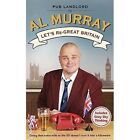 Let's re-Great Britain by Al Murray (Paperback, 2015)
