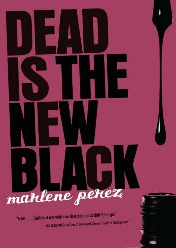 Dead Is the New Black (Dead Is (Quality)) by Perez, Marlene Book The Cheap Fast