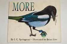 MORE by I. C. SPRINGMAN 2012 1st ED. SIGNED W/DJ * ILLUSTRATED by BRIAN LIES