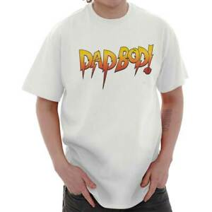 Details About Dad Bod Joke Rowdy Wrestling Fathers Day Gift Idea Wwe T Shirt Tee For Men