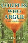 Couples Who Argue by Allen W Ross (Paperback / softback, 2013)
