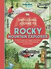 Unfolding Journeys Ser.: Unfolding Journeys Rocky Mountain Explorer by Lonely Planet Kids Staff and Stewart Ross (2016, Book, Other)