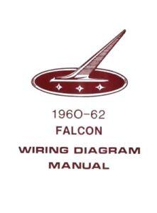 ford 1960 1961 1962 falcon wiring diagram manual 60 62 ebay rh ebay com Ford Think Wiring-Diagram Ford Car Wiring Diagrams