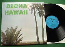 Aloha Hawaii A Romantic Interlude in The Pacific inc Bali H'ai + DEA 1008 LP