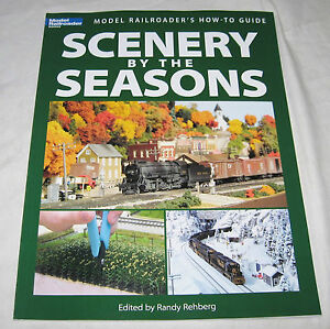 Kalmbach Model Railroader Train SCENERY BY THE SEASONS Guide Book FREE S&H 1245