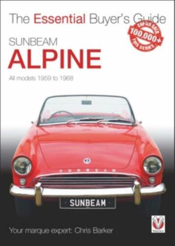 The Essential Buyer/'s Guide Sunbeam Alpine All models 1959-1968 Book Advice Tips
