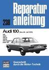 Audi 100 - 11/68 bis 07/76 (2012, Kunststoffeinband)