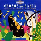 Choros From Bahia von Ailton Reiner,Fred Dantas (2014)