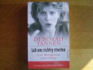 Deborah-Tannen-Lass-uns-richtig-streiten-Vom-Wortgefecht-zum-Dialog-3-442-30738-4