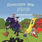 Saturdays With Mom 9781477278529 by Karen Sukhram-harris Book