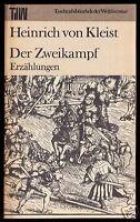 von Kleist, Heinrich; Der Zweikampf - Erzählungen, 1983. Reihe: TdW