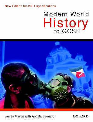 1 of 1 - Modern World History to GCSE (Oxford History for GCSE), Mason, James & Leonard,