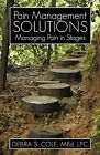 Pain Management Solutions: Managing Pain in Stages by Debra S Cole Med Lpc (Paperback / softback, 2012)