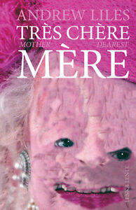 Andrew-Liles-Mother-Dearest-Tres-Chere-Mere-BOOK-CD-NURSE-WITH-WOUND