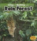 Living and Nonliving in the Rain Forest by Rebecca Rissman (Hardback, 2013)
