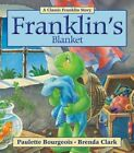 Franklin's Blanket 9781554537334 by Paulette Bourgeois Paperback
