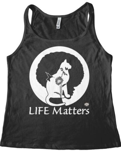 Human Environmental and Animal Rights Women/'s Tank Top Life Matters