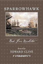Sparrowhawk V: Revolution Cline, Edward Hardcover