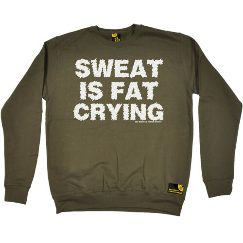Sweat Is Fat Crying SWPS SWEATSHIRT jumper birthday fashion gift workout gym