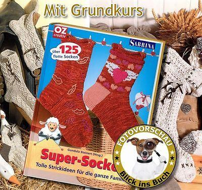 125 flotte Super Socken OZ // Sabrina tolle Strickideen für die ganze Familie