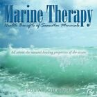 Marine Therapy Health Benefits of Seawater Minerals All About The Natural Heal