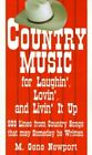 Country Music for Laughin' Lovin' and Livin' It up 9780759629165 Newport Book