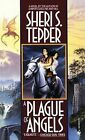 A Plague of Angels by Sheri S. Tepper (Paperback, 1999)