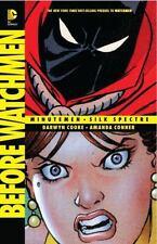 Before Watchmen:  Minutemen/Silk Spectre by Cooke, Darwyn