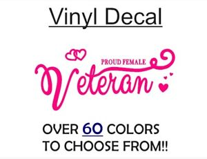 Proud Woman Veteran 8 Vinyl Decal Sticker For Car Truck Vehicle