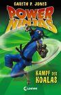 Power Ninjas 08 - Kampf der Koalas von Gareth P. Jones (2013, Gebundene Ausgabe)