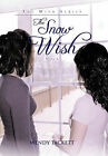 The Snow Wish by Wendy Tackett (Paperback / softback, 2011)