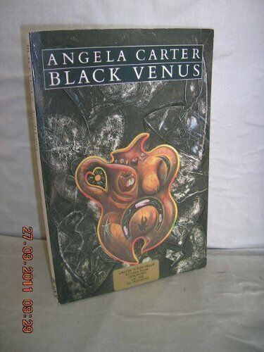 1 of 1 - Black Venus (Picador Books) By Angela Carter
