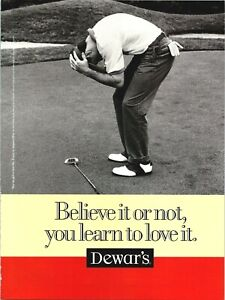 1997 Dewar's Whisky Golfing Putt You Learn To Love It Vintage Print Ad