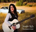 Nothing's Lost by Jennifer Kelly (CD)