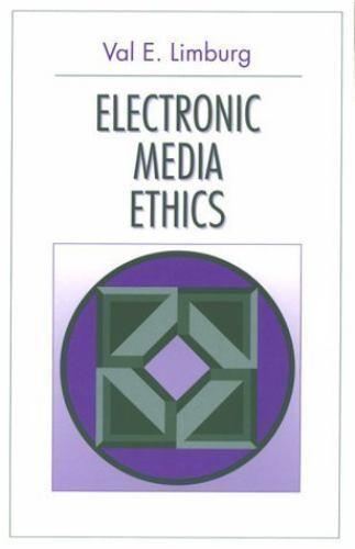 Electronic Media Ethics