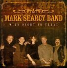 Wild Night In Texas by Mark Searcy Band (CD)
