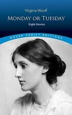 Dover Thrift Editions: Monday or Tuesday : Eight Stories by Virginia Woolf (2011, Paperback, Reprint)