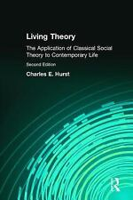 Living Theory: The Application of Classical Social Theory to Contemporary Life,