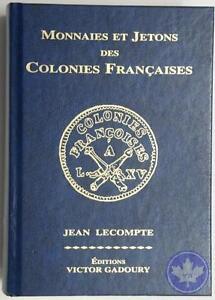 Gadoury-Monnaies-et-Jetons-des-Colonies-Francaises-2007-derniere-edition