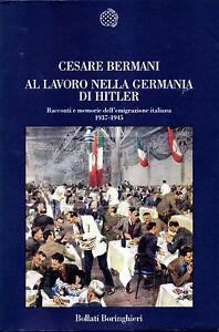 AL-LAVORO-NELLA-GERMANIA-DI-HITLER-Racconti-e-memorie-dell-emigrazione-italiana