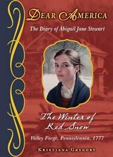 Dear America: The Winter of Red Snow by Kristiana Gregory (2010, Hardcover)