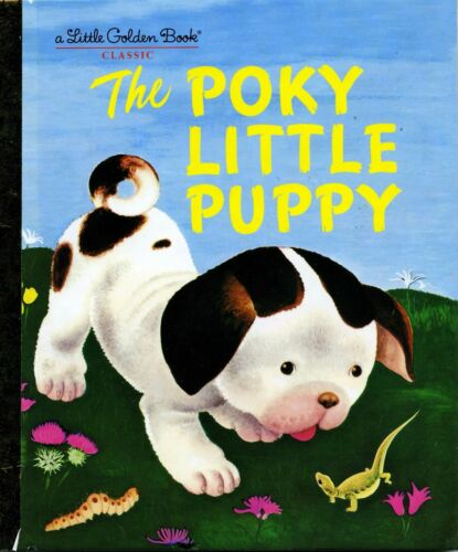1 of 1 - LIKE NEW The Poky Little Puppy A Little Golden Book Classic illustrated hardback
